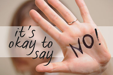 How to say 'NO' without feeling bad about it.