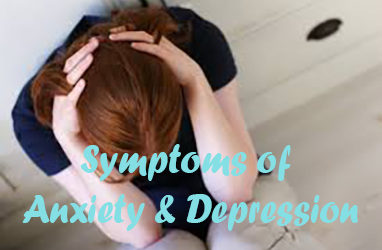 Symptoms of Anxiety & Depression